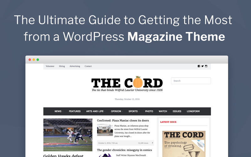 The Ultimate Guide to Getting the Most from a WordPress Magazine ...