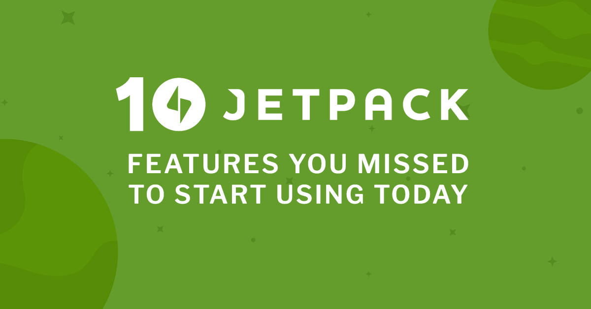 Hidden features: 10 Jetpack modules you missed to start using today