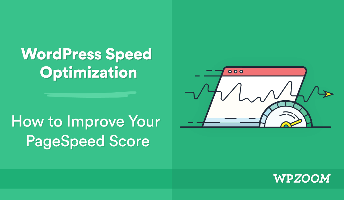 WordPress Speed Optimization: Beating The New Google PageSpe
