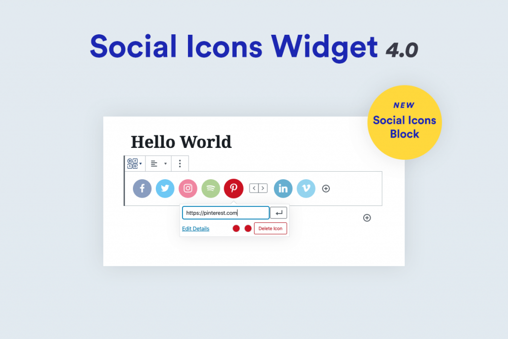 Image shows the Social Icons Block in action along with the words Social Icons Widget 4.0